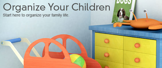 Organize Your Children